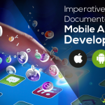 Imperatives of Documentation in Mobile App Development