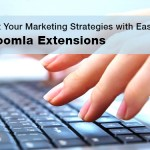 Implement Your Marketing Strategies with Ease Using Quality Joomla Extensions